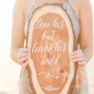 Romantic Calligraphy Quote on a Tree Slice