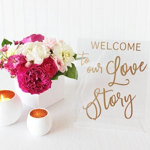Welcome to Our Love Story Gold Lettered Wedding Sign