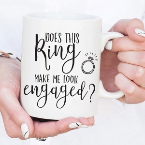 'Does This Ring Make Me Look Engaged?' Calligraphy Mug