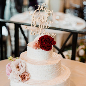 """The best is yet to come"" cake topper"