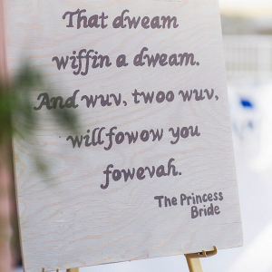 Perdido-Beach-Resort-Wedding-movie-quotes-signage