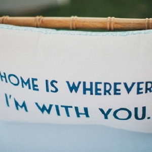 Home Is Whereever I'm With You Cushion