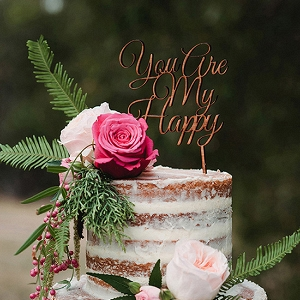 You Are My Happy Cake Topper
