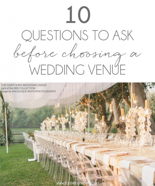 Question To Ask Wedding Venue: 10 Questions To Ask Before A Wedding Venue Visit