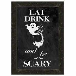 Eat, Drink, and Be Scary Sign
