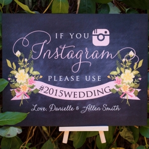 Instgram Hashtag Wedding Sign