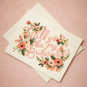 'Will You Be My Bridesmaid,' Card by Rifle Paper Co.