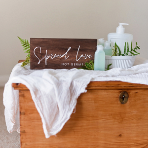Spread Love Not Germs COVID Wood Wedding Sign