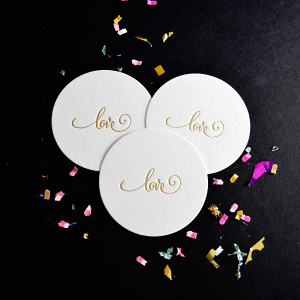 Foil Stamped Love Coasters