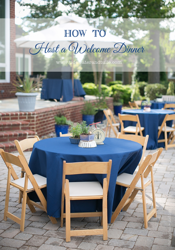 Hosting a backyard welcome dinner